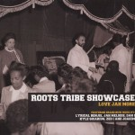 Roots Tribe Showcase: Love Jah More (Roots Tribe)